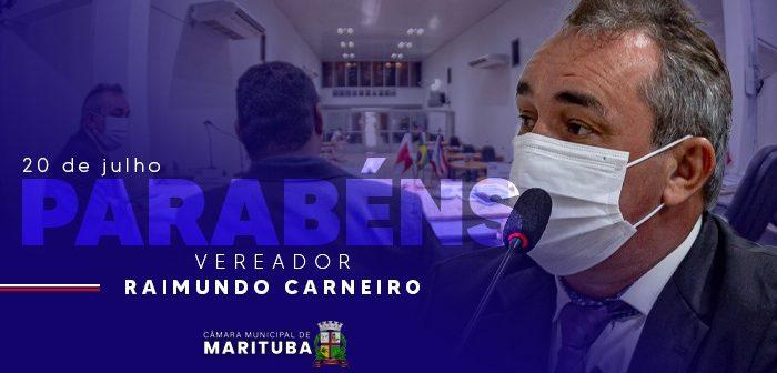 20/07 – Aniversário do Vereador Raimundo Carneiro