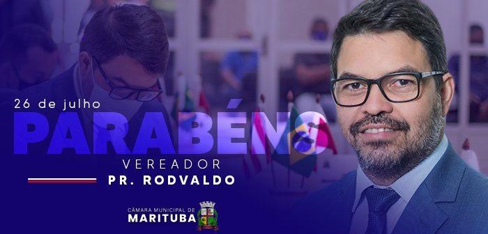 26/07 – Aniversário do Vereador Pastor Rodvaldo Chaves
